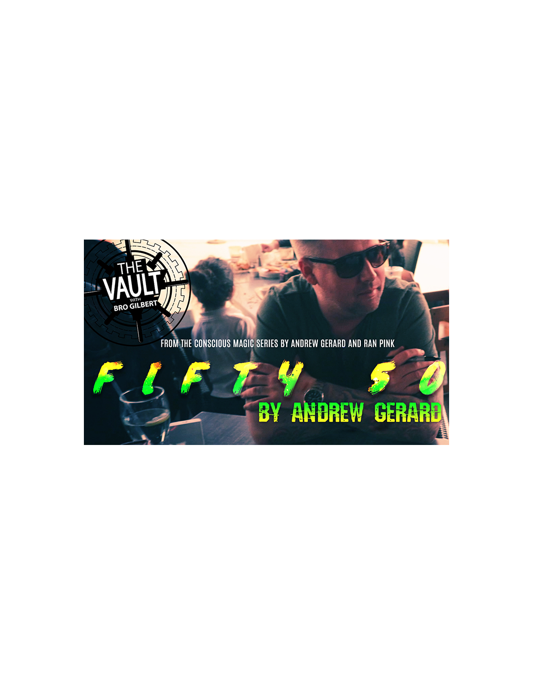 The Vault - FIFTY 50 by Andrew Gerard (Descarca instant) - The Vault