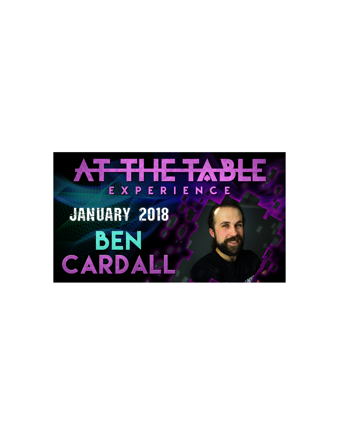 At The Table Live Lecture Ben Cardall 17 ianuarie 2018 - At the table lecture