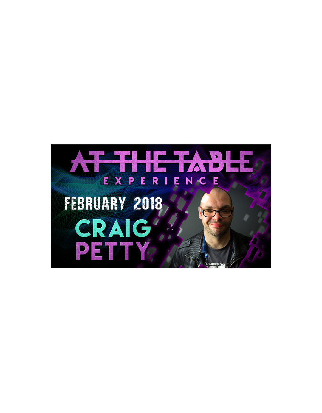 At The Table Live Lecture Craig Petty 7 februarie 2018 - At the table lecture