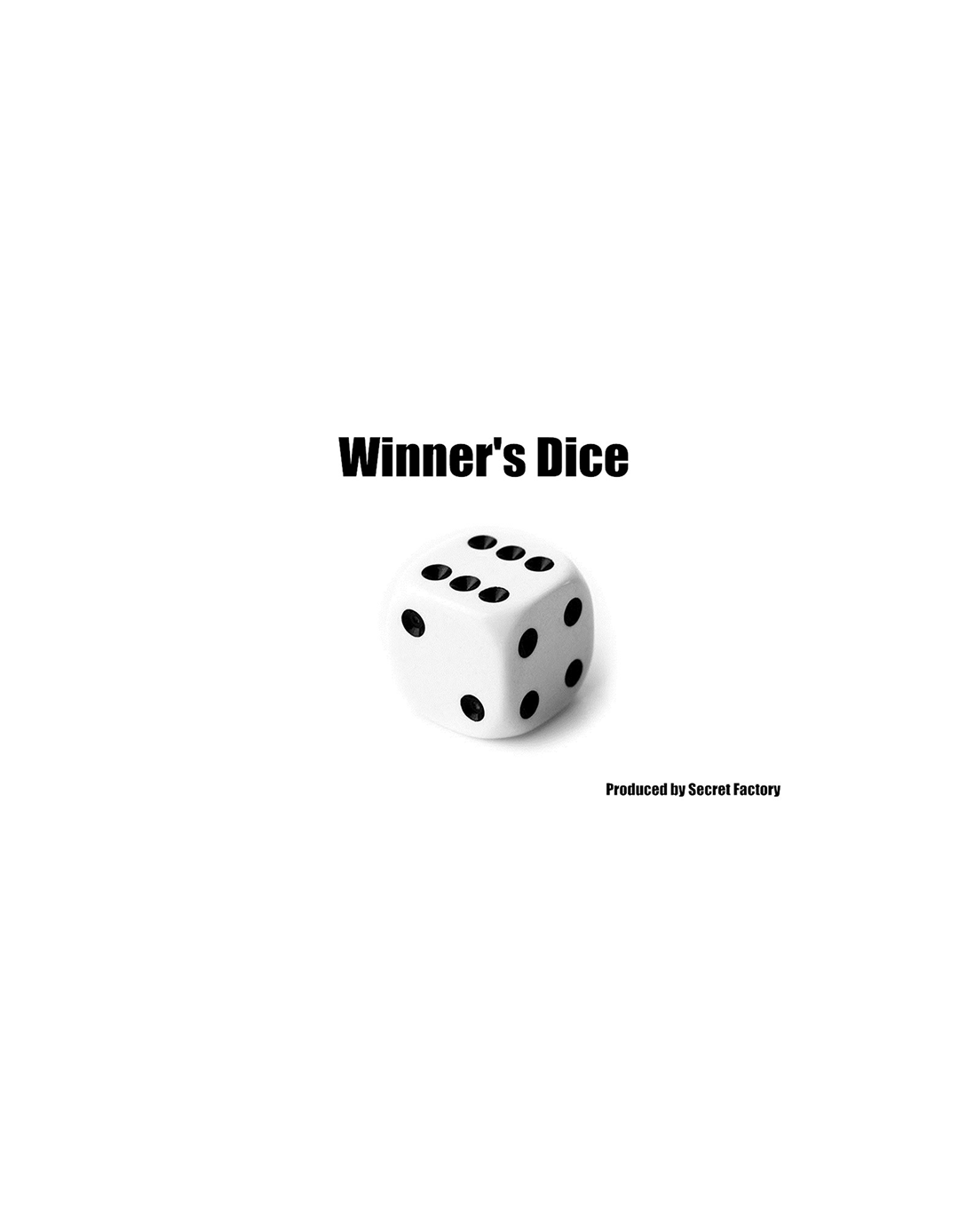 Winners Dice (Gimmick si Instructiuni online) by Secret Factory - Micro Magie