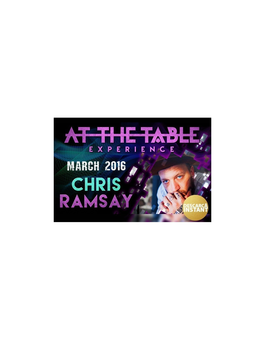 At the Table Live Lecture Chris Ramsay March 2nd 2016 - At the table lecture
