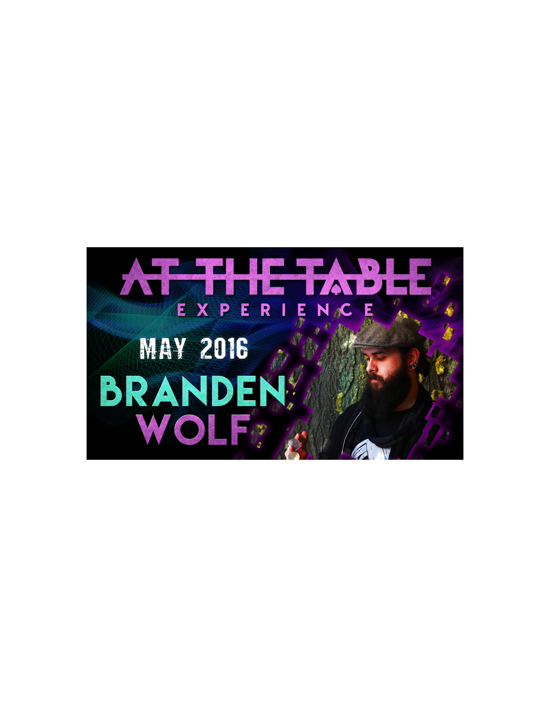 At the Table Live Lecture Branden Wolf - 4 mai 2016 - At the table lecture