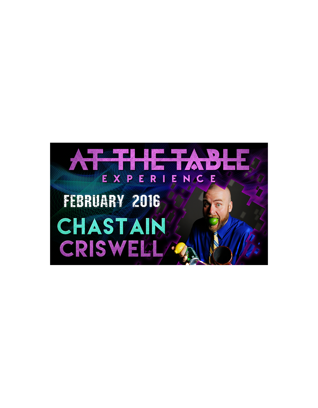 At the Table Live Lecture Chastain Criswell - 17 februarie 2016 - At the table lecture