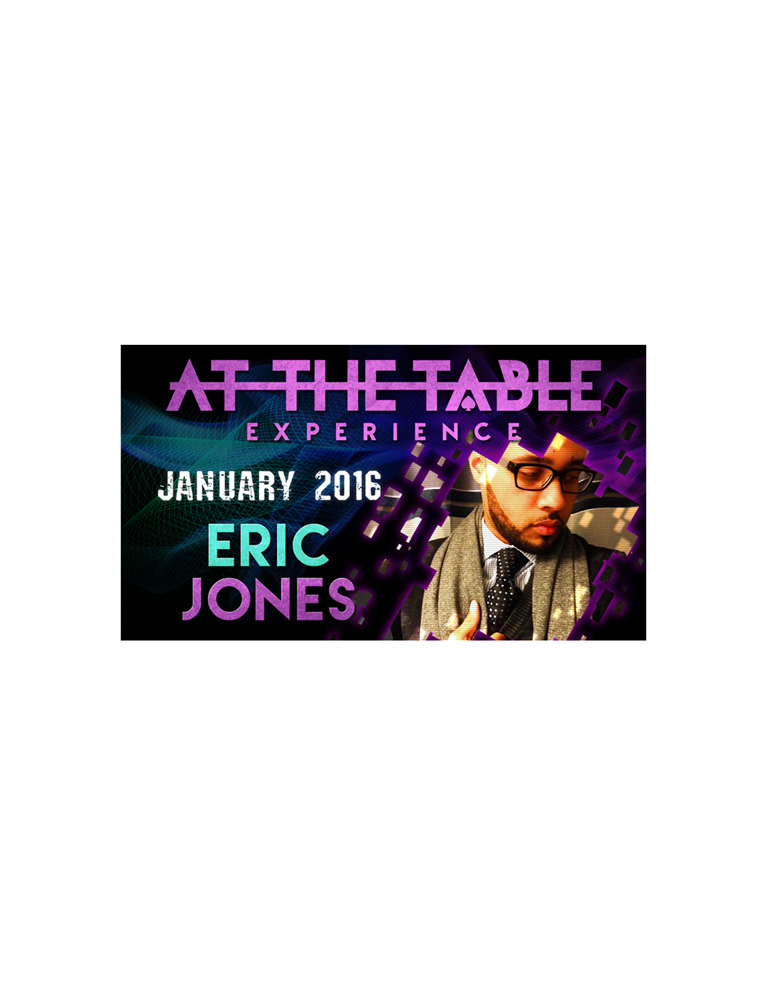 At the Table Live Lecture Eric Jones - 20 ianuarie 2016 - At the table lecture